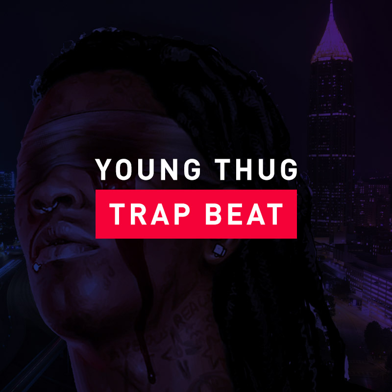 Free Trap Beats – Young Thug Type Beat