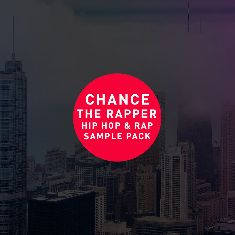 Chance the Rapper Hip Hop & Rap Sample Pack