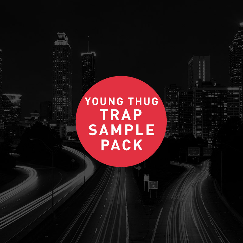 Free Trap Sample Pack – Young Thug Sample Pack & Lil Yachty Sample Pack