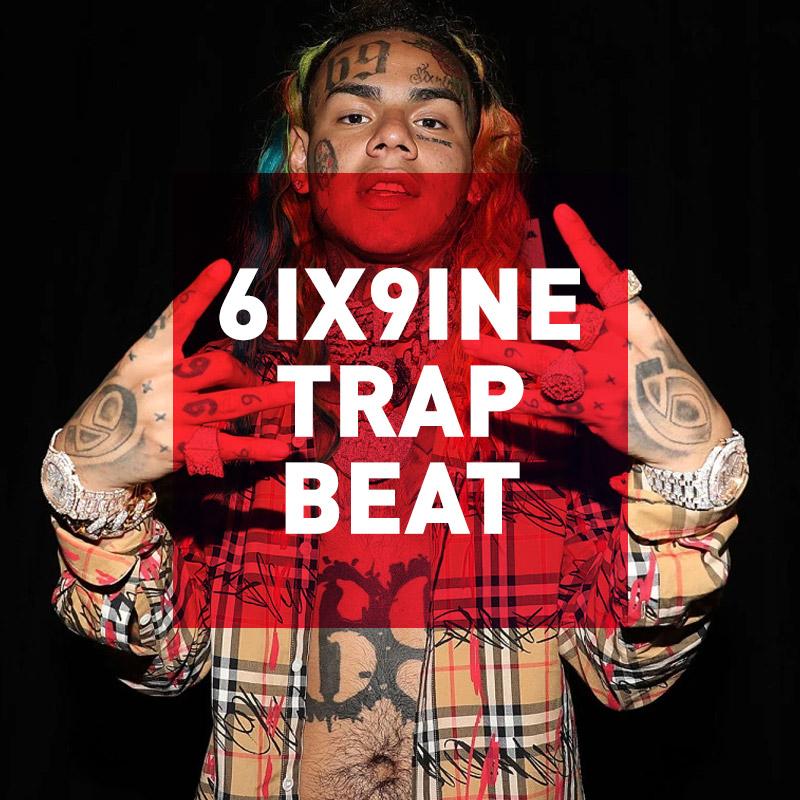 Free 6ix9ine Type Beat – Free Trap Beats