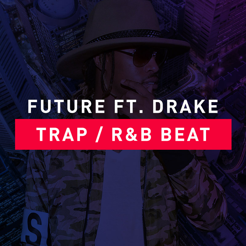 Future Ft. Drake Trap Instrumental Beat