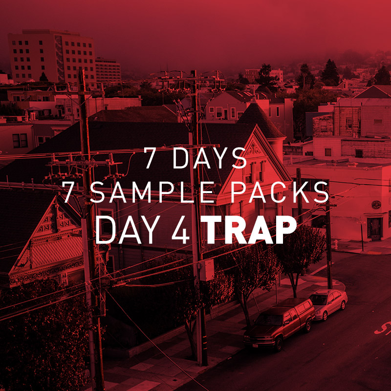 7 Days 7 Free Sample Packs – Day 4 Free Trap Sample Pack