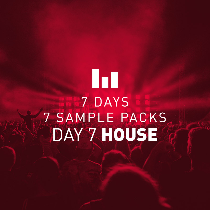 Day 7 Free House Sample Pack – 7 Days 7 Free Sample Packs